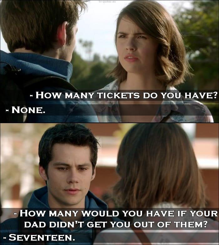 Teen Wolf Quote from 5x02 - How many tickets do you have?