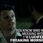 10 Best Lucifer Quotes from The Would-Be Prince of Darkness (1x03)