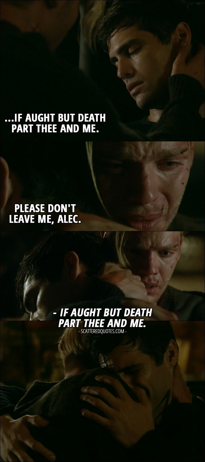 Please Dont Leave Me Alec Scattered Quotes