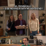 12 Best The Big Bang Theory Quotes from 'The Cohabitation Experimentation' (10x04)