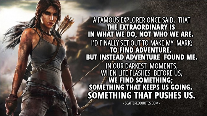 Image result for tomb raider quotes