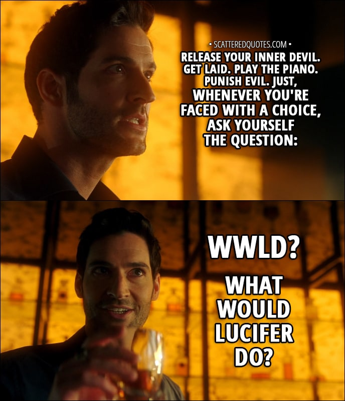 WWLD? What Would Lucifer Do?