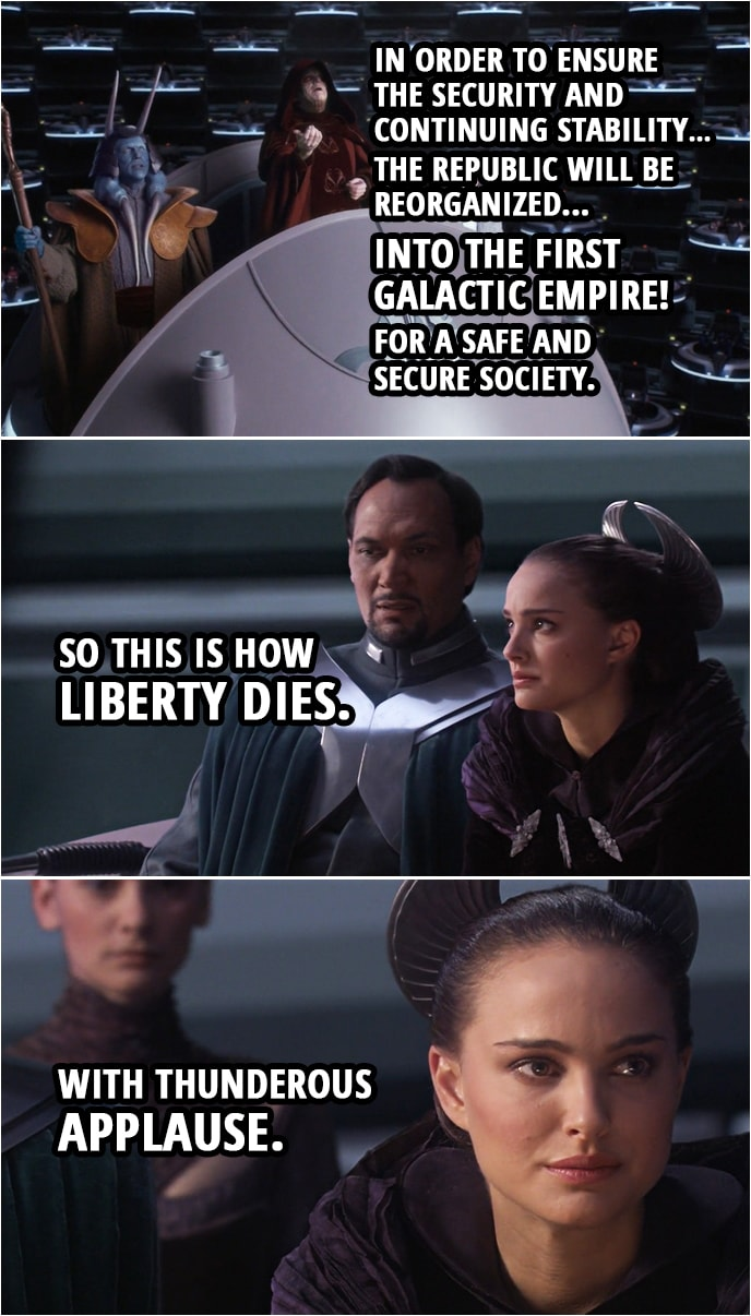 So this is how liberty dies. With thunderous applause.   Scattered ...