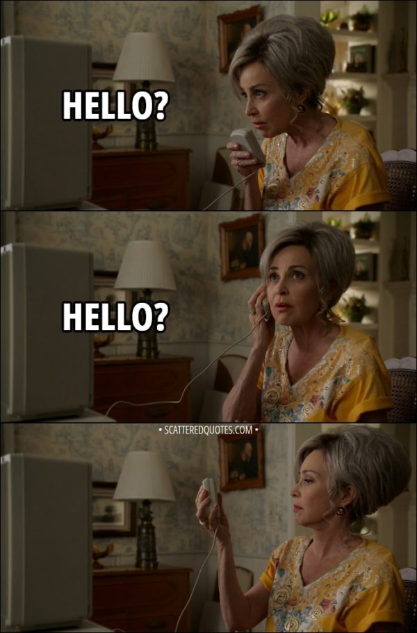 Quote from Young Sheldon 1x12 - Meemaw: (picks up the mouse as a walkie talkie) Hello? (then puts it to her ear like a phone) Hello?