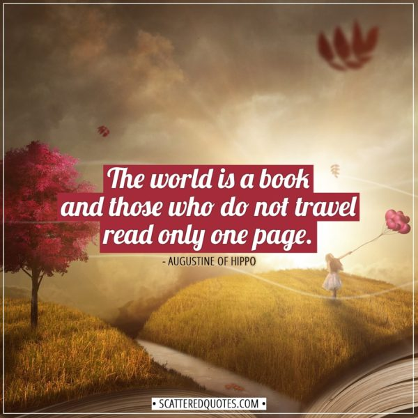 Travel Quotes | The world is a book and those who do not travel read only one page. - Augustine of Hippo