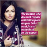 Women Quotes | The woman who does not require validation from anyone is the most feared individual on the planet. - Mohadesa Najumi
