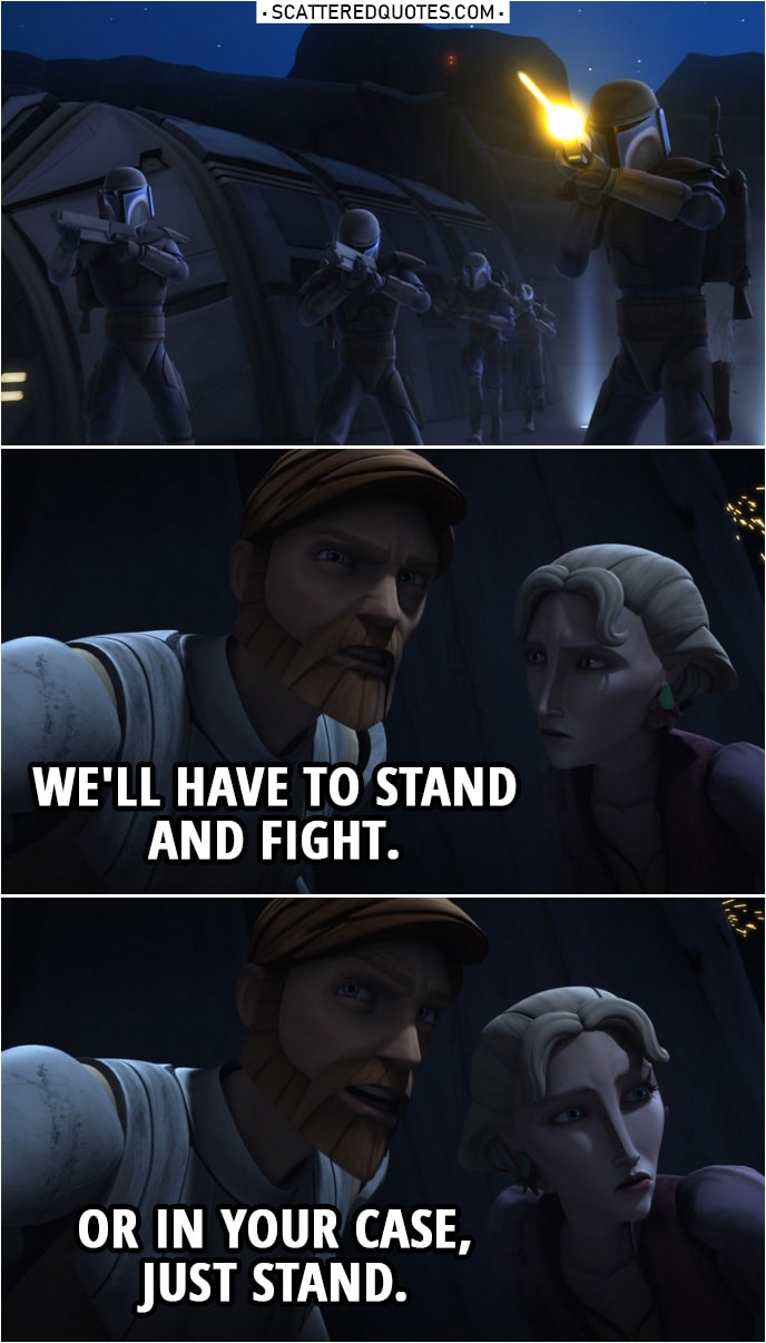 Well Have To Stand And Fight Or In Your Case Just Stand