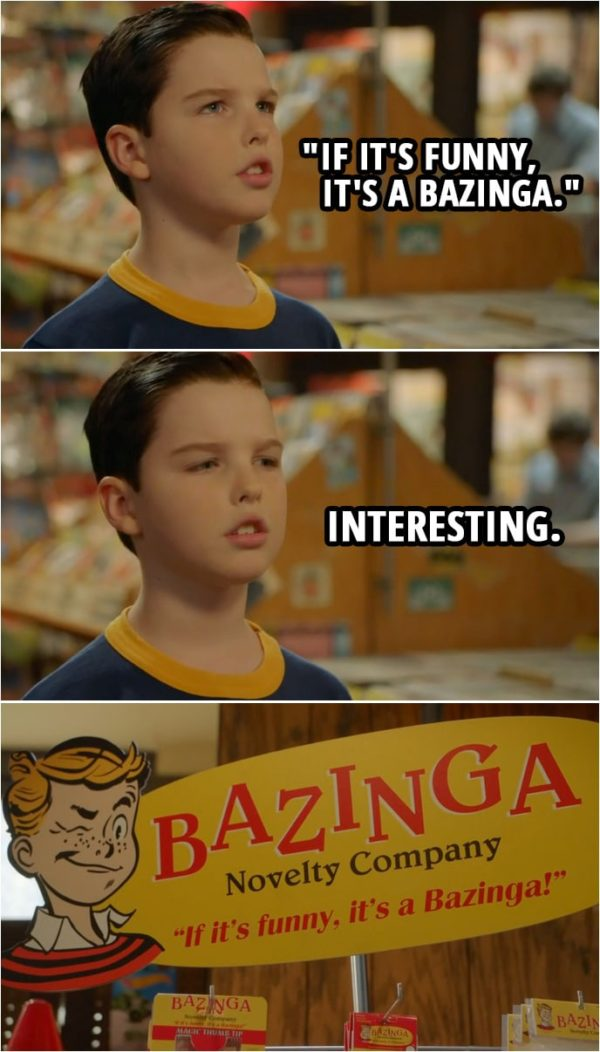 """Quote from Young Sheldon 2x10 